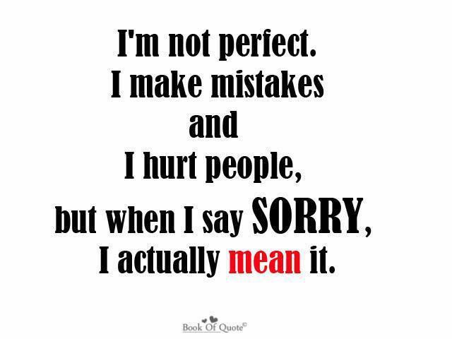 Czeshop Images Im Sorry Im Not Perfect Quotes