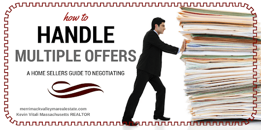 How to handle multiple offers- The Sellers Guide to Multiple Offers