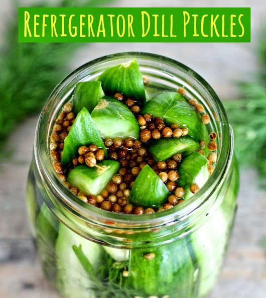 Dining with the Doc: Super Easy Refrigerator Dill Pickles - The Foodie Physician
