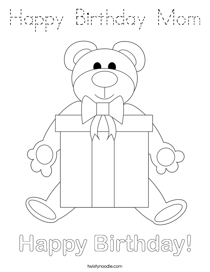 Happy Birthday Mom Coloring Page - Tracing - Twisty Noodle