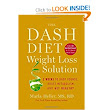 The Dash Diet Weight Loss Solution: 2 Weeks to Drop Pounds, Boost Metabolism, and Get Healthy (A DASH Diet Book): Marla Heller: 9781455512799: Amazon.com: Books