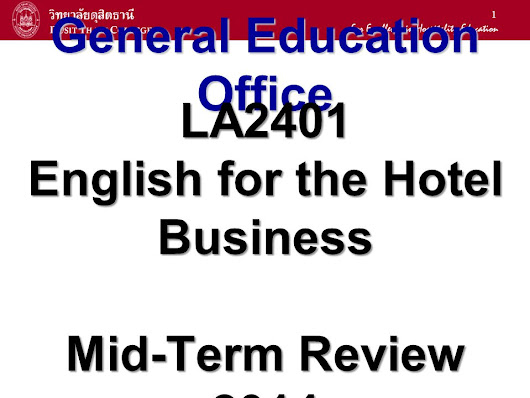 1 General Education Office LA2401 English for the Hotel Business Mid-Term Review ppt download