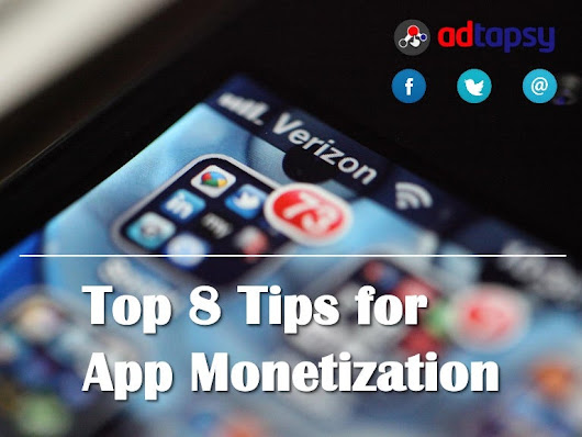 Top 8 Tips For App Monetization
