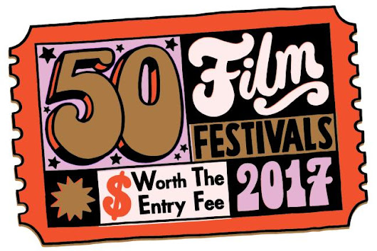 50 Film Festivals Worth the Entry Fee in 2017 - MovieMaker Magazine