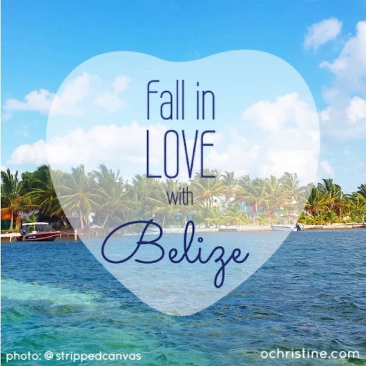 Fall in Love with Belize