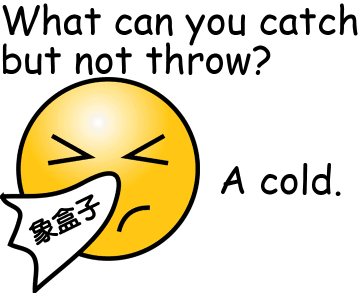 catch a cold 感冒