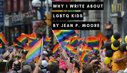 Why I Write about LGBTQ Kids - Seattle Book Review