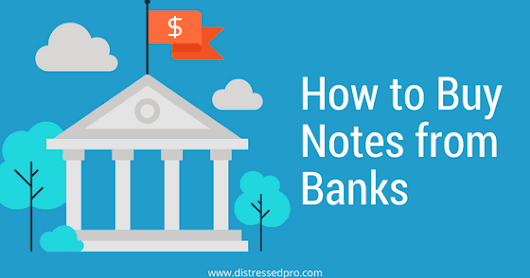 How to Buy Notes from Banks [Complete Guide] ·