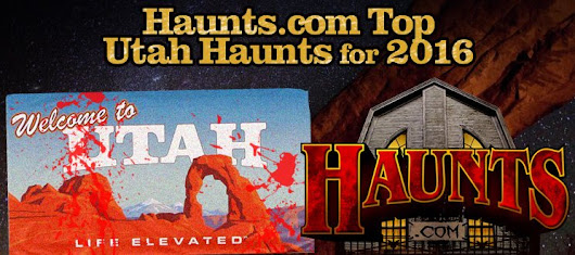 Haunts.com's 2016 Top Haunted Attractions for Utah