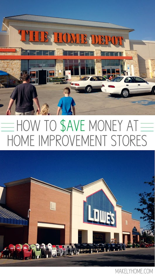 How To Save Money at Home Improvement Stores - Makely School for Girls