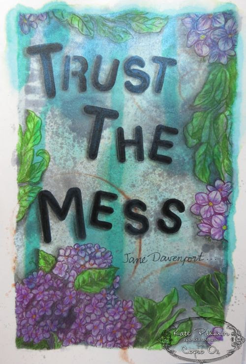Trust the Mess Copic Journal Page 12 wm