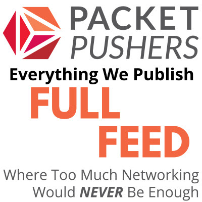 IPv6 Buzz 010: Understanding And Troubleshooting IPv6 With Wireshark - Packet Pushers - Full Podcast Feed
