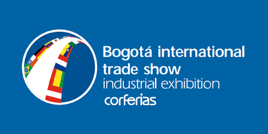 International Fair Of Bogota 2018: Colombia Industrial Exhibition