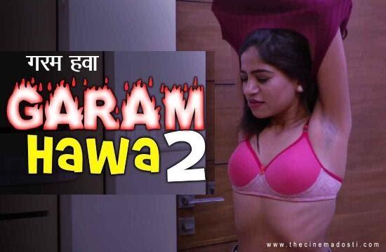 Garam Hawa 2 (2021) - CinemaDosti Short Film