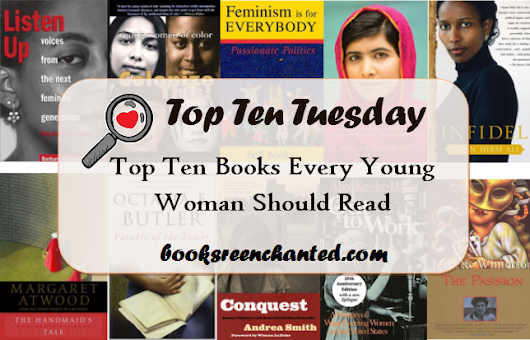 Top Ten Tuesday – Books Every Young Woman Should Read