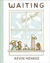 Waiting - Kevin Henkes, Kevin Henkes