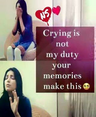 Crying Is Not My Duty Your Memories Make This Facebook Image Share
