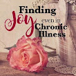 ME /CFS and fibromyalgia | How to Find Joy with Chronic Illness