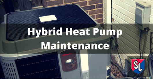 Hybrid Heat Pump Maintenance | Service Legends Heating and Cooling 515-COMFORT