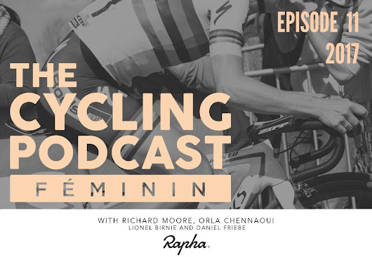 Episode 11 | The Cycling Podcast Féminin