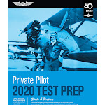 Private Pilot Test Prep 2020: Study and Prepare: Pass Your Test and Know What Is Essential to Become a Safe, Competent Pilot from the Most Trusted Source in Aviation Training [Book]