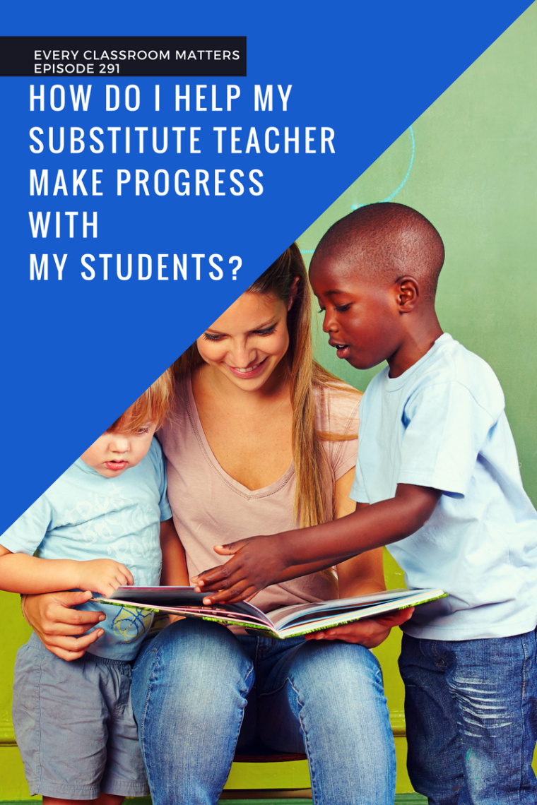 how-do-i-help-my-substitute-teacher-make-progress-with-my-students