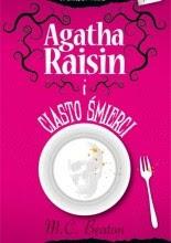 "M. C. Beaton ""Agatha Raisin i ciasto śmierci"""