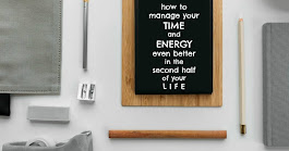14 Tricks for Managing Your Time and Energy More Effectively