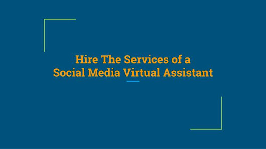 Hire the services of a social media virtual assistant