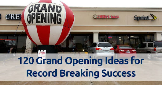 120 Grand Opening Ideas for Record Breaking Success | Air Ad Promotions
