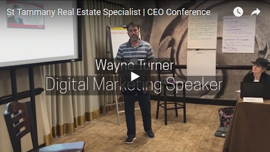 Wayne Turner Speaks at CEO Mastery Real Estate Conference | Saint Tammany Parish Real Estate :: Turner Real Estate Group