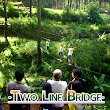 Two Line Bridge - SUN ADVENTURE