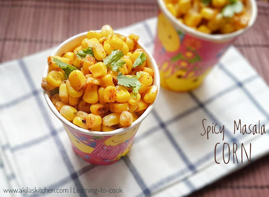 Masala corn | Spicy Masala Sweet Corn Recipe - Learning-to-cook