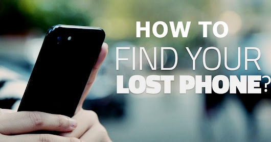 How to Find Your Lost Phone? » Tell Me How - A Place for Technology Geekier