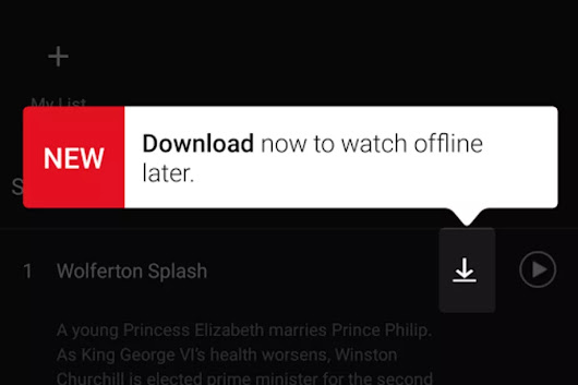 Netflix now finally allows you download and watch movies offline