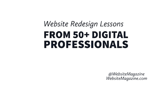Website Redesign Lessons from 50+ Digital Professionals