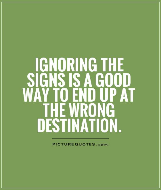 Sign Quotes  Sign Sayings  Sign Picture Quotes