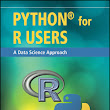 Wiley: Python for R Users: A Data Science Approach - Ajay Ohri