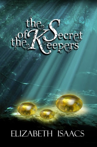 The Secret of the Keepers: Kailmeyra's Strength (Kailmeyra, #2)