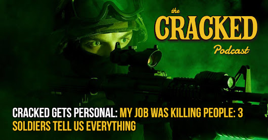 My Job Was Killing People: 3 Soldiers Tell Us Everything