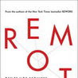 Remote: Office Not Required - David Heinemeier Hansson & Jason Fried