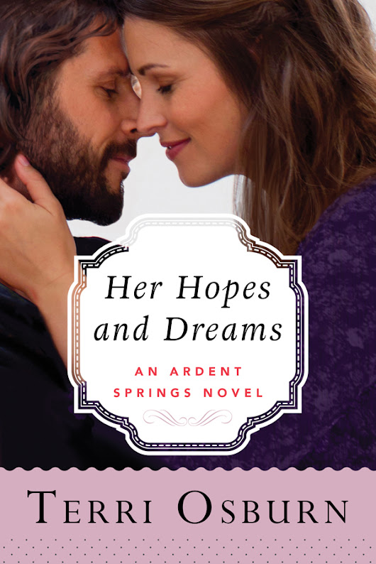 Release Day Blitz & Giveaway! HER HOPES AND DREAMS by Terri Osburn