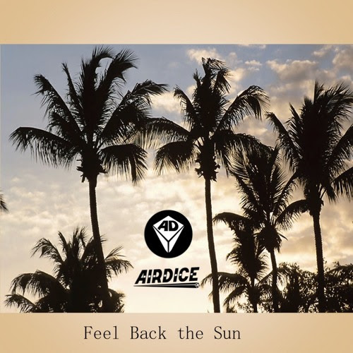 AirDice - Feel Back The Sun - Mixtape Nov.2K15 by AIRDICE