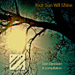 Dan Donovan - Your Sun Will Shine - A Compilation.