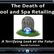 Hot Tub Internet Marketing Consultant Predicts Dire Future for Pools and Spa Retailing