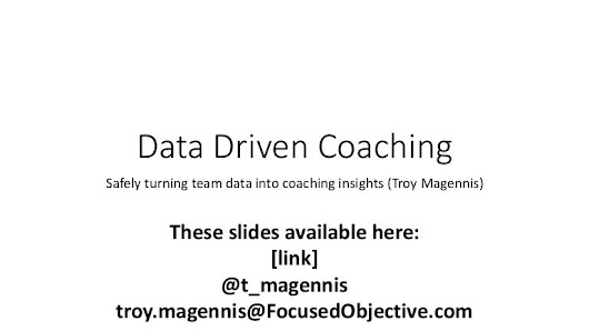 Data driven coaching  - Agile 2016 (troy magennis)