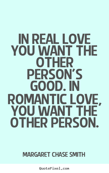Make Custom Picture Quotes About Love In Real Love You Want The