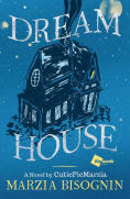 Title: Dream House: A Novel by CutiePieMarzia, Author: Marzia Bisognin