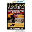 Amazon.com: 12 Guardians The First Three - Books1 - 3 eBook: Tim Hamblin: Kindle Store