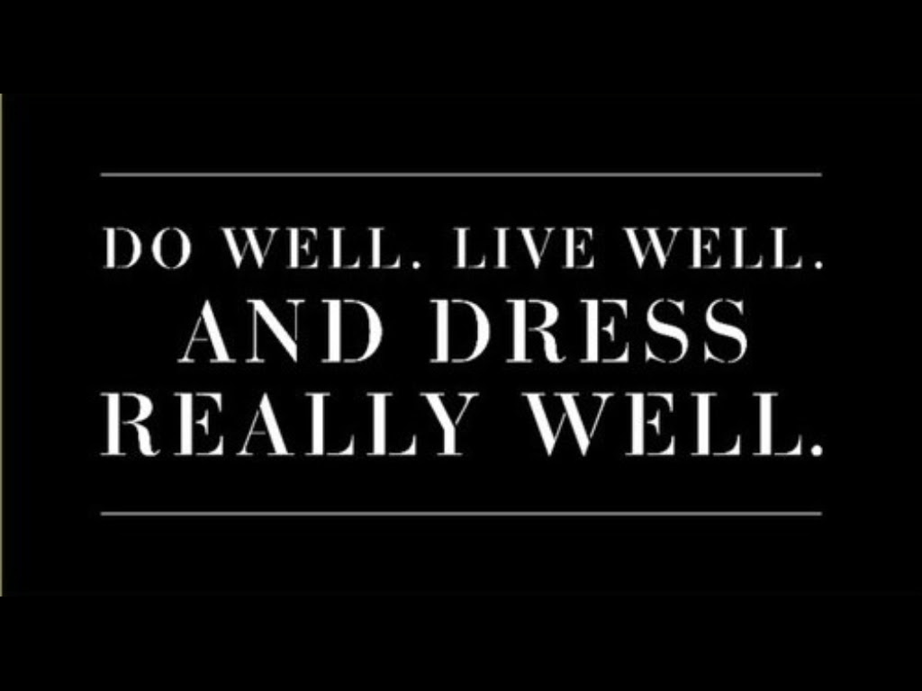 Quotes About Well Dressed 98 Quotes